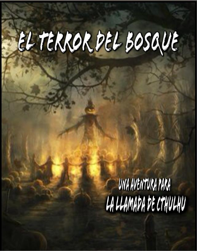 El terror del bosque