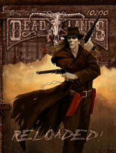 Deadlands Reloaded! en su edición en inglés